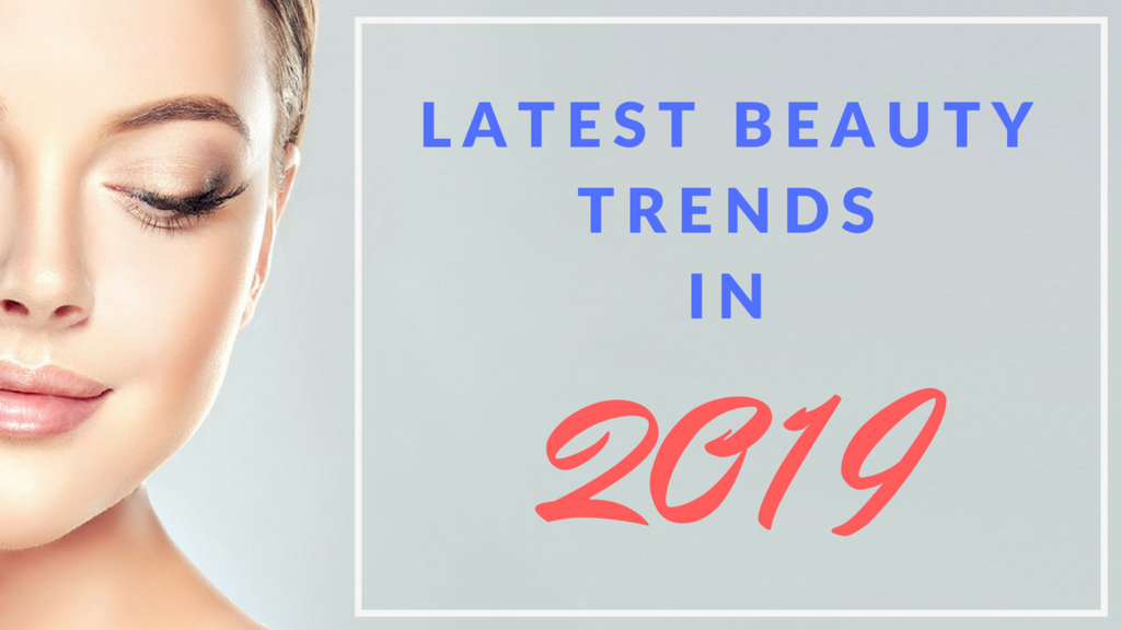 beauty trends in 2019